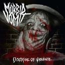 Doctrine Of Violence/Mörbid Vomit
