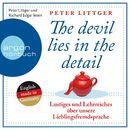 The Devil Lies in the Detail - Lustiges und Lehrreiches über unsere Lieblingsfremdsprache (Gekürzte Fassung)/Peter Littger