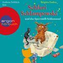 Schluri Schlampowski und das Sperrmüll-Schlamassel (Gekürzte Fassung)/Brigitte Endres
