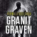 Granitgraven (uforkortet)/Pernille Boelskov
