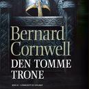 Sakserne, bind 8: Den tomme trone (uforkortet)/Bernard Cornwell
