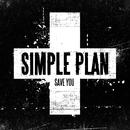 Save You (International)/Simple Plan