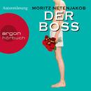 Der Boss (Gekürzte Fassung)/Moritz Netenjakob