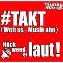 #TAKT [Welt us - Musik ahn]/Funky Marys