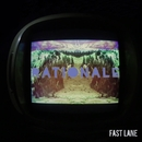 Fast Lane (Official Video)/Rationale