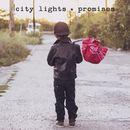 Promises/City Lights