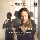 Mozart & The Weber Sisters/Sabine Devieilhe