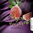 Shadows of Love, Folge 8: Zur Lust verurteilt/Cara Bach