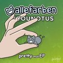 Pretty Small EP/Alle Farben