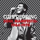 Soul Manifesto: 1964-1970/Otis Redding