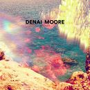 Detonate (Remixes)/Denai Moore