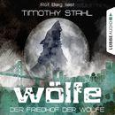 Wölfe, Folge 5: Der Friedhof der Wölfe/Timothy Stahl