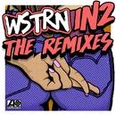 In2 (Remixes)/WSTRN