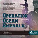 Operation Ocean Emerald (Ungekürzt)/Ilkka Remes