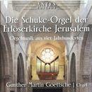 Die Schuke-Orgel der Erlöserkirche Jerusalem/Gunther Martin Goettsche