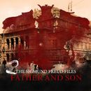 A Historical Psycho Thriller Series - The Sigmund Freud Files, Episode 2: Father and Son (Audiodrama)/Heiko Martens