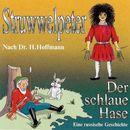 Struwwelpeter / Der schlaue Hase/Dr. H. Hoffmann