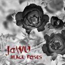 Black Roses/JaWU