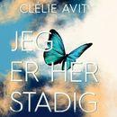 Jeg er her stadig (uforkortet)/Clélie Avit