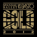 Gold 2012/Spandau Ballet