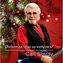 Christmas Was so Very Near/Carl Emroy