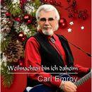 Weihnachten bin ich daheim/Carl Emroy
