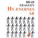 Semerket, bind 1: Hyaenernes år (uforkortet)/Brad Geagley