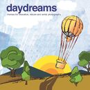 Daydreams - Themes for Relaxation, Leisure and Aerial Photography/Felipe Mendez