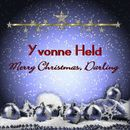 Merry Christmas, Darling/Yvonne Held