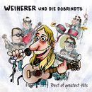 Best of greatest Hits/Weiherer und die Dobrindts