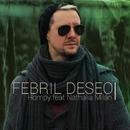 Febril Deseo (ft. Nathalia Milán) [Video Oficial]/MC Hompy