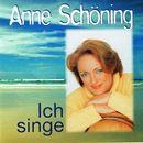 Ich singe/Anne Schöning