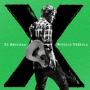 x (Wembley Edition)/Ed Sheeran