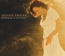 Invisible Girl/Minnie Driver