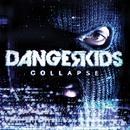 We're All In Danger/Dangerkids