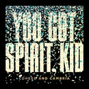 You Got Spirit, Kid/Coheed and Cambria