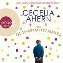 Der Glasmurmelsammler (Gekürzt)/Cecelia Ahern