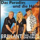 Das Paradies und die Hölle/Brillant