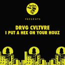 I Put A Hex On Your Houz/Drvg Cvltvre