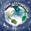 Is Stupider/Stove
