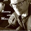 Running with the Wolves (Remixes)/Sven Kuhlmann