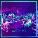 Watch Me(Original Mix)/banvox