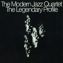 The Legendary Profile/The Modern Jazz Quartet
