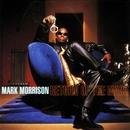 Return Of The Mack/Mark Morrison