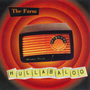 Hullabaloo/The Farm