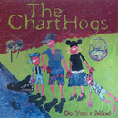 Do Your Mind/The ChartHogs