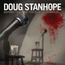 Before Turning The Gun On Himself.../Doug Stanhope