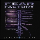 Demanufacture [Special Edition]/Fear Factory