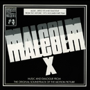Malcolm X (1972): Music and Dialogue from the Original Motion Picture Soundtrack/Malcolm X