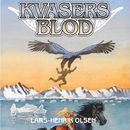 Erik Menneskesøn, bind 3: Kvasers blod (uforkortet)/Lars-Henrik Olsen